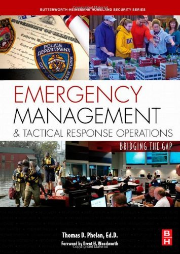 Download Emergency Management and Tactical Response Operations: Bridging the Gap (Butterworth-Heinemann Homeland Security) Pdf