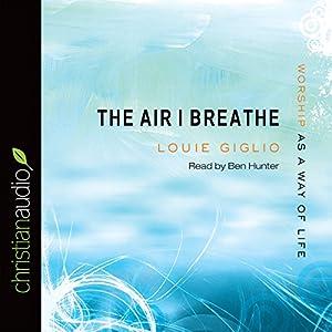 The Air I Breathe Audiobook
