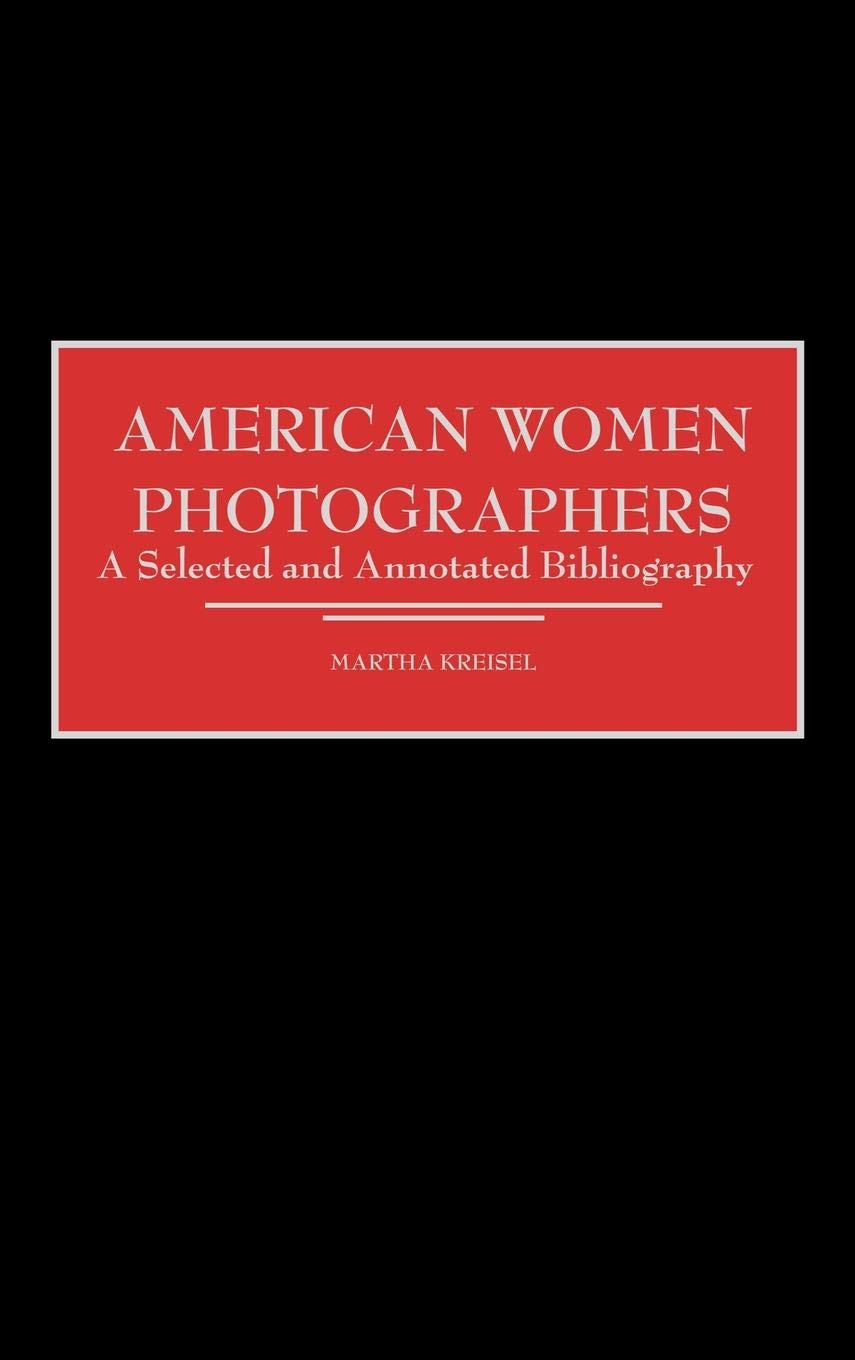 Women Photographers of the 20th and 21st Centuries
