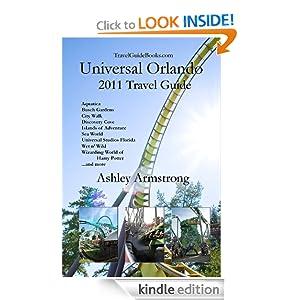 Universal Orlando 2011 Travel Guide Ashley Armstrong