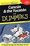 Cancun and the Yucatan for Dummies, Lynne Bairstow and David Baird, 0764524372