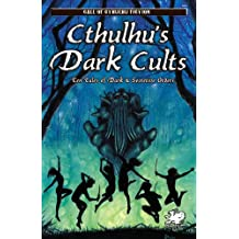 Cthulhu's Dark Cults (Call of Cthulhu Fiction)