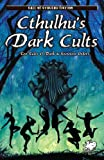 Cthulhu's Dark Cults, William Jones, 1568822359