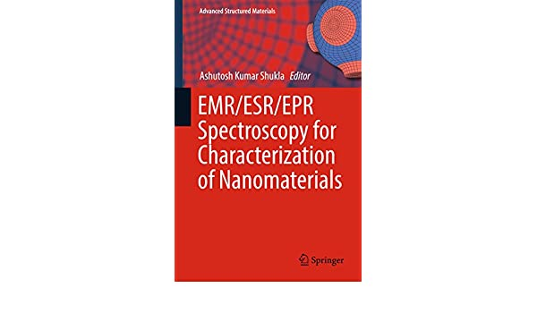 EMR/ESR/EPR Spectroscopy for Characterization of ...