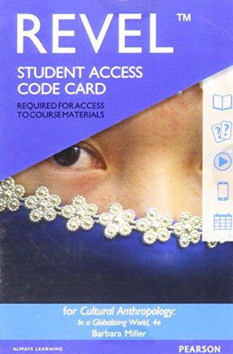Revel for Cultural Anthropology in a Globalizing World -- Access Card (4th Edition)