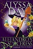 Alejandro's Sorceress: A Cardinal Witches Novella (Volume 1)