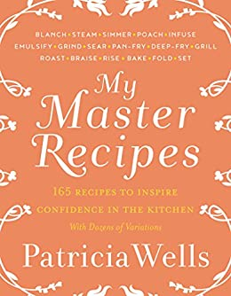 My Master Recipes by [Wells, Patricia]