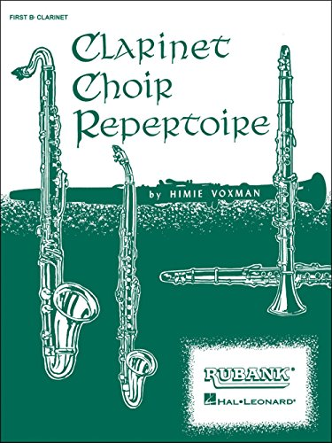 Hal Leonard Clarinet Choir Repertoire 2nd B Flat Clarinet ()