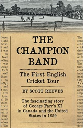 billigt pris billig förboka The Champion Band: The First English Cricket Tour: Scott Reeves ...