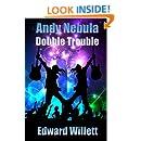 Andy Nebula: Double Trouble