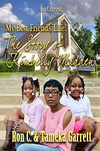 Search : My Best Friend's Life: The Story of Kimberly Madden