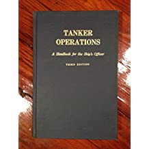 Tanker Operations: A Handbook for the Ship's Officer
