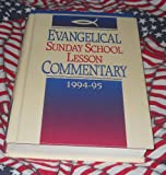 img - for Evangelical Sunday School Lesson Commentary 1994-95 (Forty-Third Annual Volume) book / textbook / text book