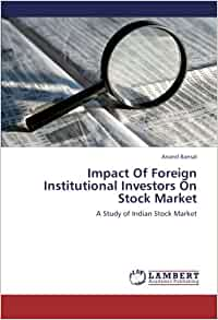 role of institutional investors in indian Finally, institutional investors can be a rock of stability in turbulent times as was evident during the recent crisis over coal india this case where the psu was trying to override many objections of the shareholders was thwarted in its attempts because of the activism of the institutional investors.