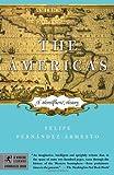 The Americas, Felipe Fernández-Armesto, 0812975545