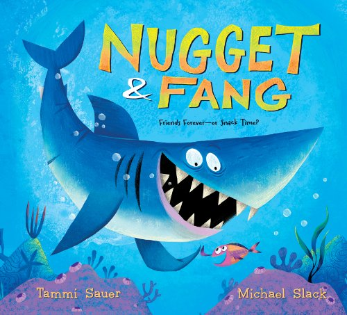 Nugget and Fang: Friends Forever--or Snack Time?: Tammi