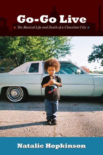 Pdf eBooks Go-Go Live: The Musical Life and Death of a Chocolate City