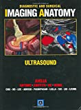 img - for Diagnostic and Surgical Imaging Anatomy: Ultrasound: Published by Amirsys  book / textbook / text book