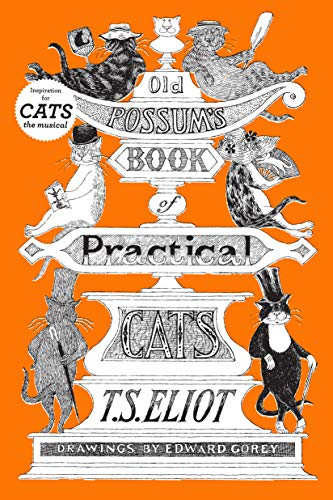 Old Possum's Book of Practical Cats (Cats Book)