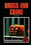 Drugs and Crime, Victor Adint, 0823926044
