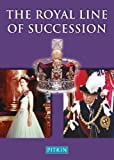 img - for The Royal Line of Succession: The British Monarchy from Egbert AD 802 to Queen Elizabeth II book / textbook / text book