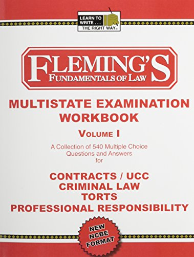 Multistate Bar Exam Volume 1 (Contracts/UCC, Criminal Law and Procedure, Torts and Professional Responsibility)