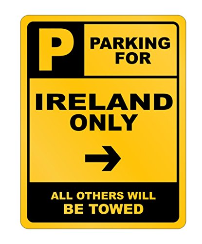 Idakoos - Parking For Ireland Only - Countries - Parking Sign