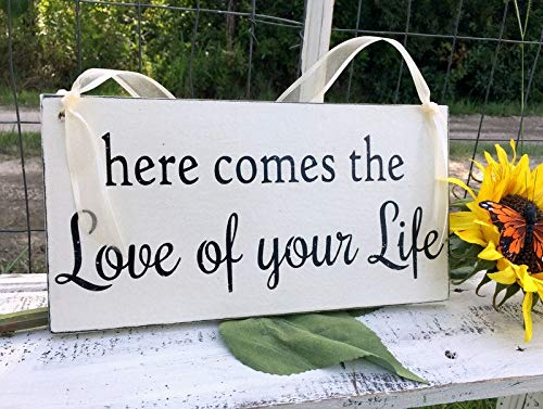 Wedding Signs | Here Comes The Love of Your Life | Bride and Groom | Mr and Mrs | Wood Wedding Signs | 6 x 11.5