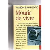 MOURIR DE VIVRE