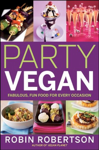 Download Party Vegan: Fabulous, Fun Food for Every Occasion pdf