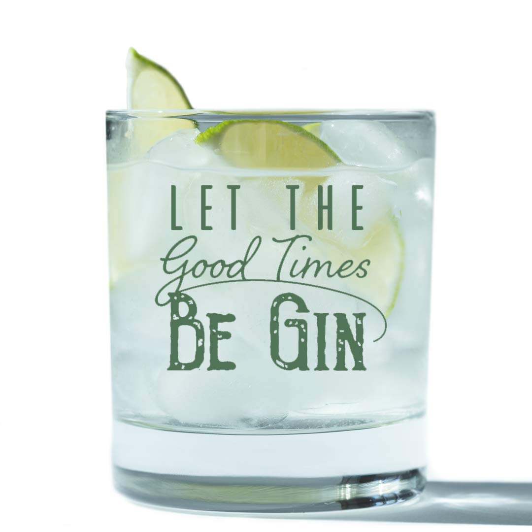 SODILLY Let the Good Times Be Gin Glass   Funny Lowball Glasses Gifts Men Women   Unique Birthday Gift Presents Best Friend Dad Son Husband Mom Wife   11 oz Unique Rocks Bar Cups for Him or Her