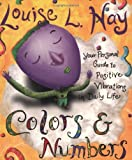 Book Cover for Colors and Numbers (Hay House Lifestyles)