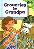 Groceries for Grandpa, Susan Blackaby, 1404823344