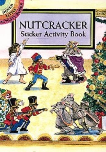 Nutcracker Sticker Activity Book (Dover Little Activity Books Stickers)