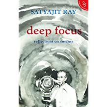 Deep Focus:: Reflection On Indian Cinema