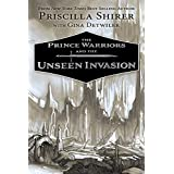 Prince Warriors and the Unseen Invasion, The