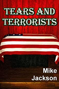 Tears And Terrorists (Asps Book 4) by [Jackson, Mike]