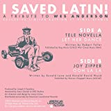 I Saved Latin! A Tribute to Wes Anderson (White Vinyl 7-Inch)
