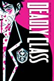 Deadly Class Deluxe Edition Volume 1: Noise Noise Noise