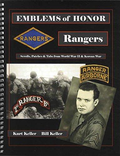 Emblems of Honor: Rangers: Scrolls, Patches & Tabs from World War II & Korean War