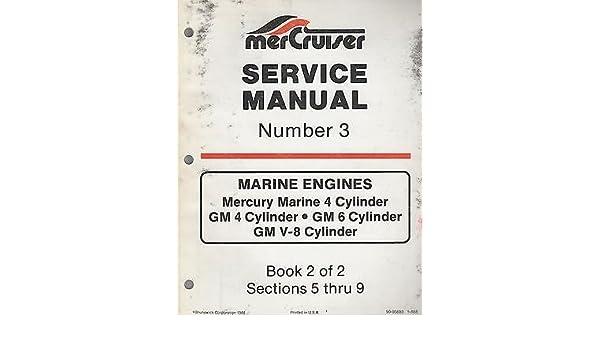 1989 mercruiser 3 mercury marine 4 cyl gm 4 cyl service manual rh amazon com Mercruiser 3.0 Mercury Mercruiser 3.0