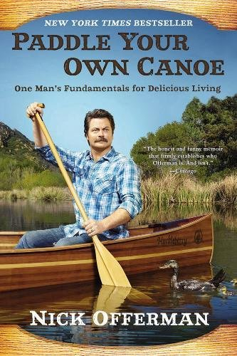 paddle-your-own-canoe-one-mans-fundamentals-for-delicious-living