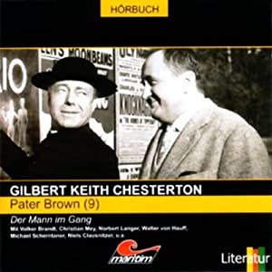 Der Mann im Gang (Pater Brown 9) Hörspiel