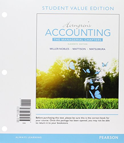 Horngren's Accounting: The Managerial Chapters, Student Value Edition Plus MyAccountingLab with Pearson eText -- Access