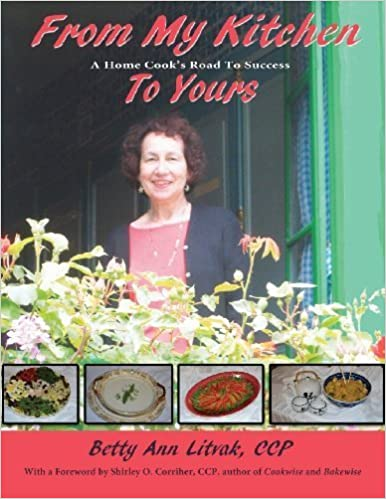 Book From My Kitchen To Yours, A Home Cook's Road To Success by Betty Ann Litvak (2013)