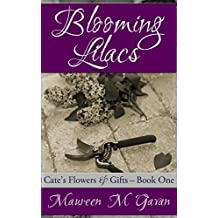 Blooming Lilacs (Cate's Flowers & Gifts Book 1)