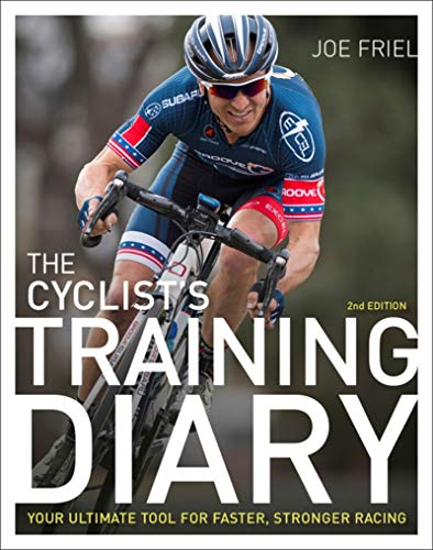 The Cyclist's Training Diary: Your Ultimate Tool for Faster, Stronger Racing ()