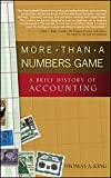 img - for More Than a Numbers Game: A Brief History of Accounting book / textbook / text book