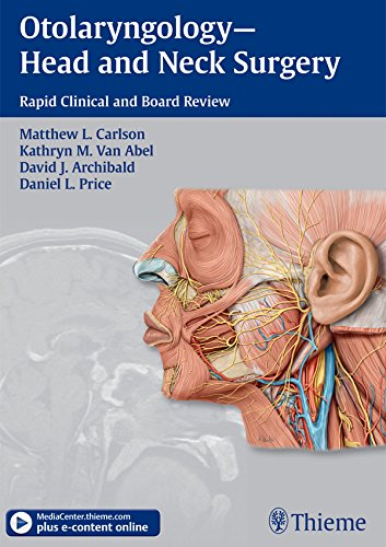 Otolaryngology--Head and Neck Surgery: Rapid Clinical and Board Review Pdf