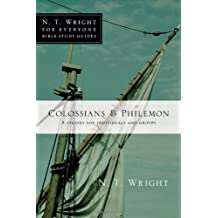Colossians & Philemon (N.T. Wright for Everyone Bible Study Guides)